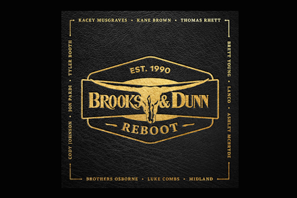ce038558a8443 BROOKS   DUNN RETURN TO  1 WITH REBOOT!